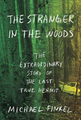 'The Stranger in the Woods': Fueling my fantasy of an exodus fromsociety
